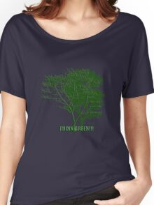 Think Green Women's Relaxed Fit T-Shirt