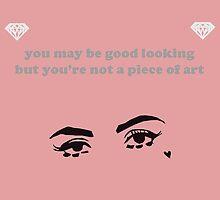 You may be good looking... by marinabonatti