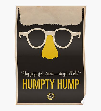 """Humpty Hump (Shock G)—""""Hey yo fat girl, c'mere—are ya ticklish?"""" Equal & Opposite funny glasses poster series. Part 2 of 2.  Poster"""