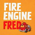 Fire Engine Fred by FireEngineFred