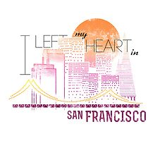 I left my heart in San Francisco by Faelan