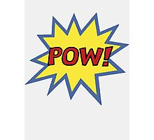 POW! Photographic Print