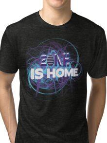 Zone Is Home Tri-blend T-Shirt