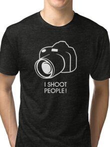 i shoot people Tri-blend T-Shirt