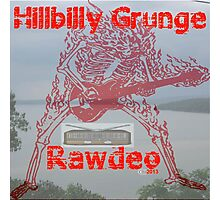 Hillbilly Grunge Rawdeo Photographic Print