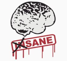 Not Insane Brain by Style-O-Mat