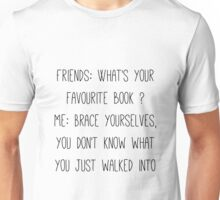 Chatting with non bookish friends #1 Unisex T-Shirt
