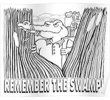 REMEMBER THE SWAMP Poster
