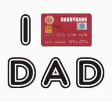 I love Dad (credit card version) Kids Clothes