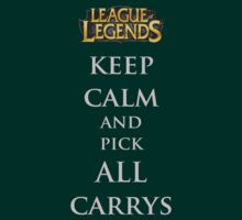 Keep Calm and pick ALL Carrys by Austintacious