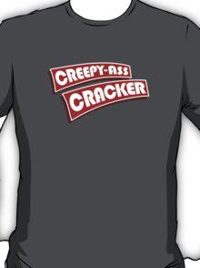 Creepy Ass Cracker Tshirt T-Shirt