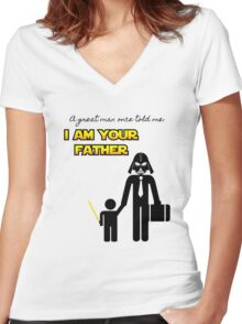 A great man once told me: I am your father Women's Fitted V-Neck T-Shirt