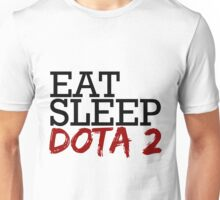 eat, sleep, dota 2 Unisex T-Shirt