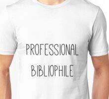 Professional Bibliophile Unisex T-Shirt