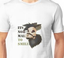Smiling is Normal Unisex T-Shirt