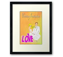 A Wedding Invitation from the Bride & Groom Framed Print