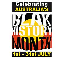 Australia's BLAK HISTORY MONTH [-0-] Photographic Print