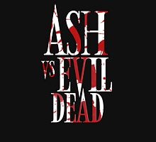Ash Vs Evil Dead2 Unisex T-Shirt
