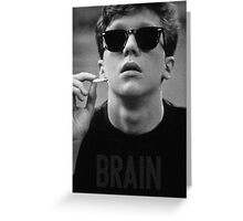 Brain - The Breakfast Club Greeting Card