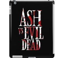 Ash Vs Evil Dead2 iPad Case/Skin