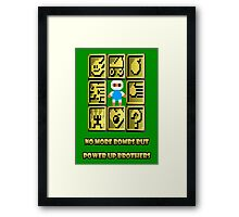 No more bombs but power up brothers Framed Print