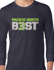"""VICTRS """"Pacific North B3ST"""" Long Sleeve T-Shirt"""