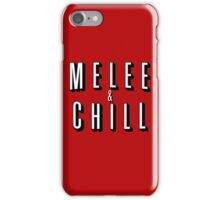 Melee & Chill iPhone Case/Skin