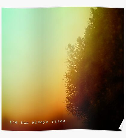 the sun always rises Poster