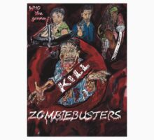 Who you gonna Kill ! ZOMBIEBUSTERS  by Brian Douglas