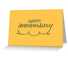 Happy Anniversary card Greeting Card
