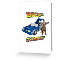 Back to the Tardis Doctor Who Greeting Card