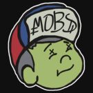 MOBs BOY MENACE by chasemarsh