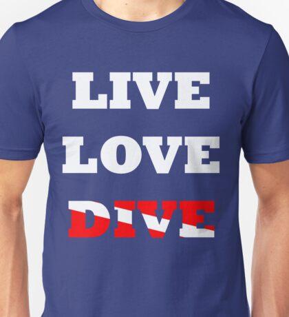 LIVE LOVE DIVE Unisex T-Shirt