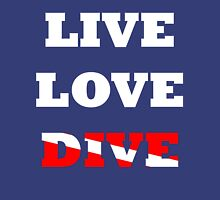 LIVE LOVE DIVE Unisex T-Shirt