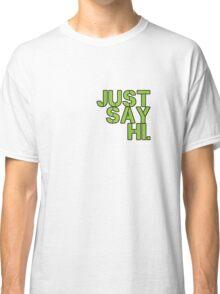 Just Say Hi - Green Classic T-Shirt