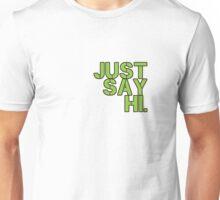 Just Say Hi - Green Unisex T-Shirt