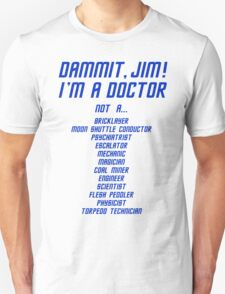 I'm a Doctor, not a T-Shirt