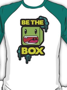 Be the Box Shirt T-Shirt