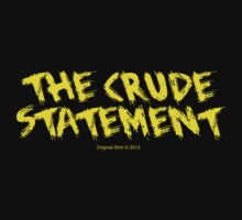 The Crude Statement (Schwarz/Gelb) by Torben1910