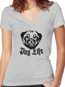 pug life Women's Fitted V-Neck T-Shirt