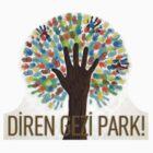 Diren Gezi Park by amonamarthkid