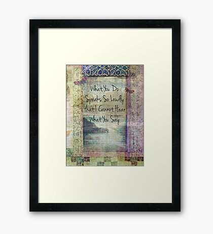 Emerson inspirational quote about life Framed Print