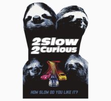 Too Slow Too Curious by Look Human