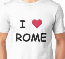 I LOVE ROME Unisex T-Shirt