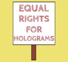 Equal Rights For Holograms Kids Tee