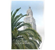 Louisiana State Capital Building- Baton Rouge, LA Poster