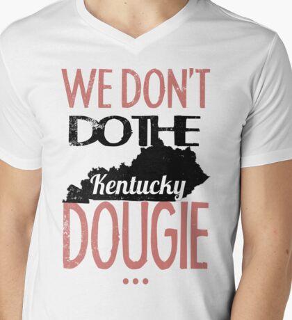 We Dont Do The Dougie -Kentucky Mens V-Neck T-Shirt