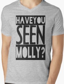 Have You Seen Molly ? Mens V-Neck T-Shirt