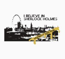 I Believe in Sherlock Holmes by captaincrieffs