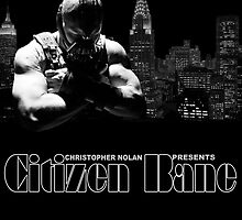 Citizen Bane  by Kingdomkey55